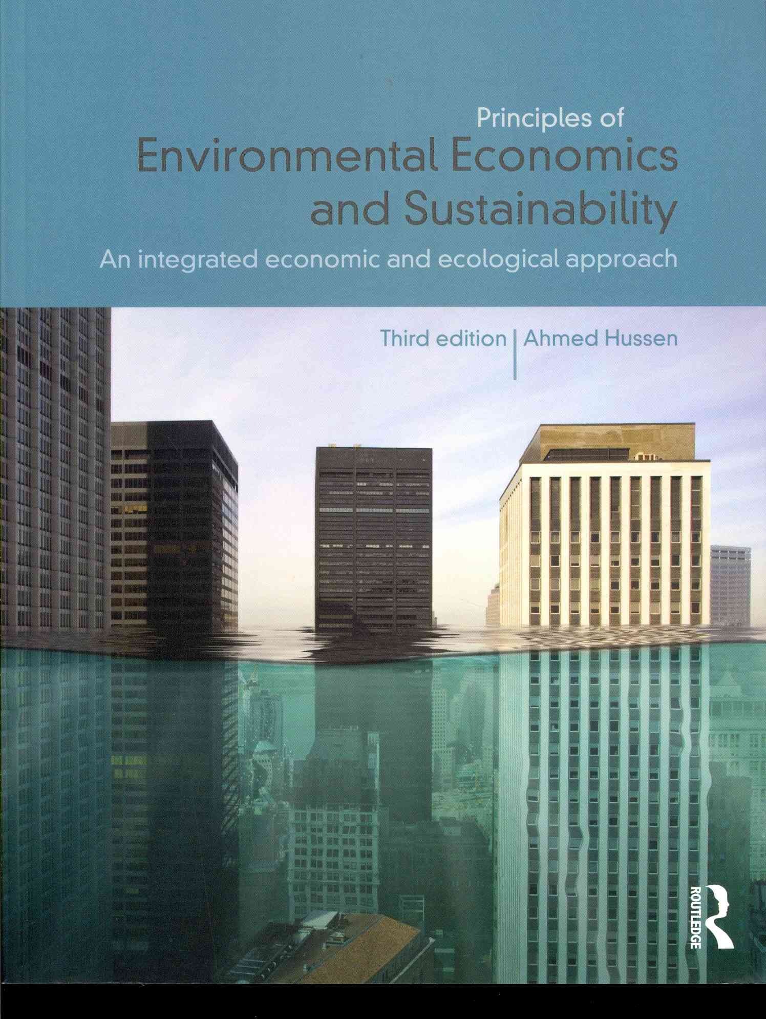 Principles of Environmental Economics and Sustainability By Hussen, Ahmed