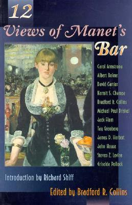 12 Views of Manet's Bar By Collins, Bradford (EDT)