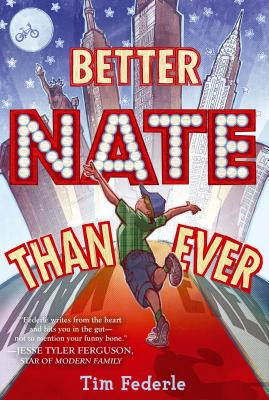 Better Nate Than Ever By Federle, Tim